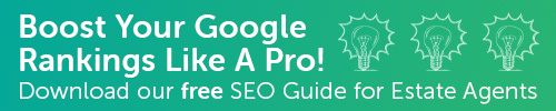 Download our free SEO Guide for estate agents - just hit this link